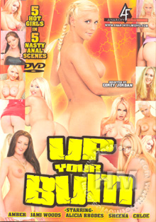 Up Your Bum