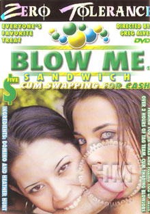 Blow Me Sandwich 5 - Cum Swapping For Cash