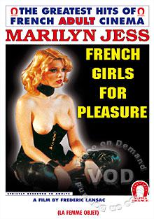 French Girls For Pleasure (French Language)