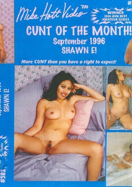 Cunt Of The Month! September 1996 - Shawn E!